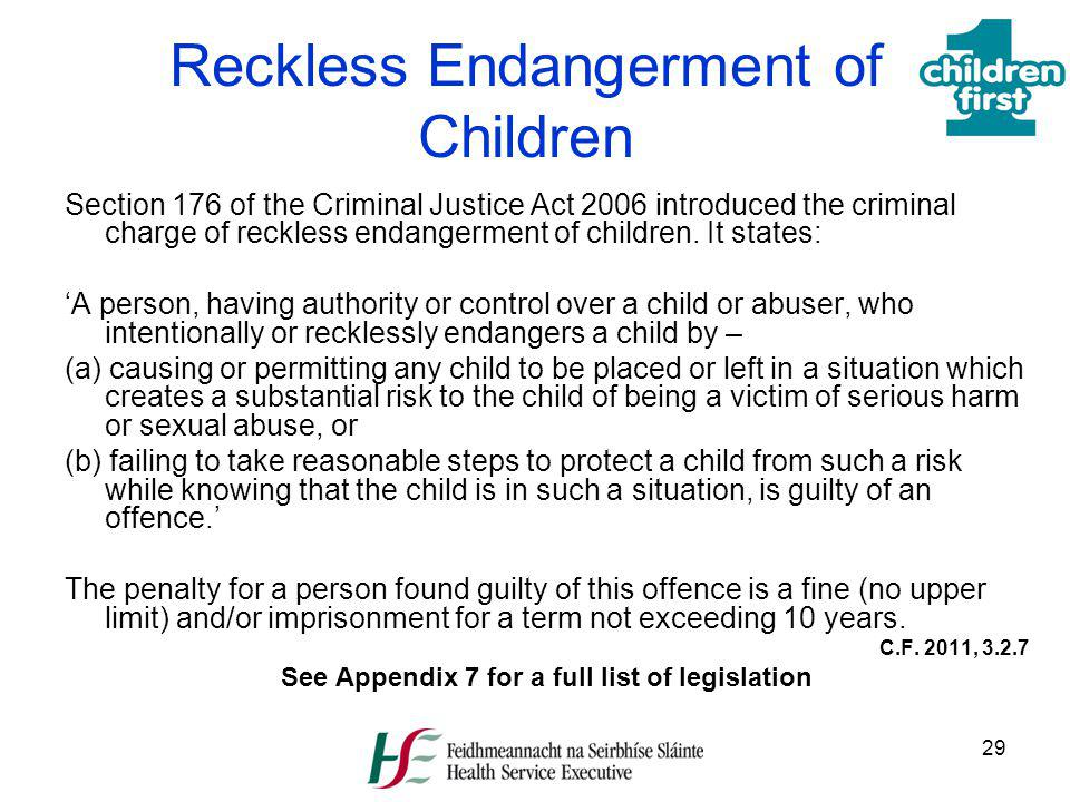 Reckless Endangerment of Children
