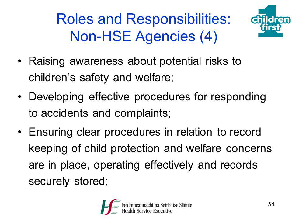 Roles and Responsibilities: Non-HSE Agencies (4)