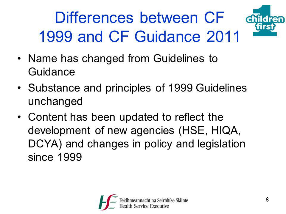 Differences between CF 1999 and CF Guidance 2011