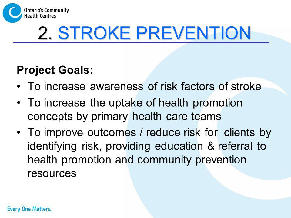 2. STROKE PREVENTION Project Goals: