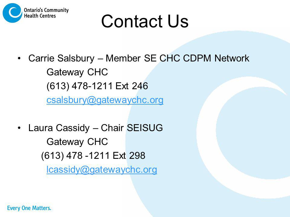 Contact Us Carrie Salsbury – Member SE CHC CDPM Network Gateway CHC