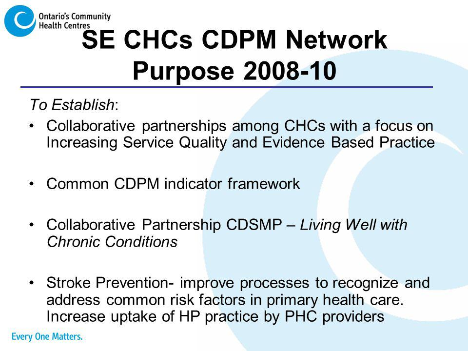 SE CHCs CDPM Network Purpose 2008-10