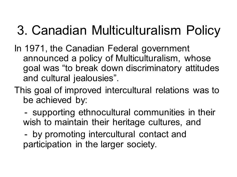 3. Canadian Multiculturalism Policy
