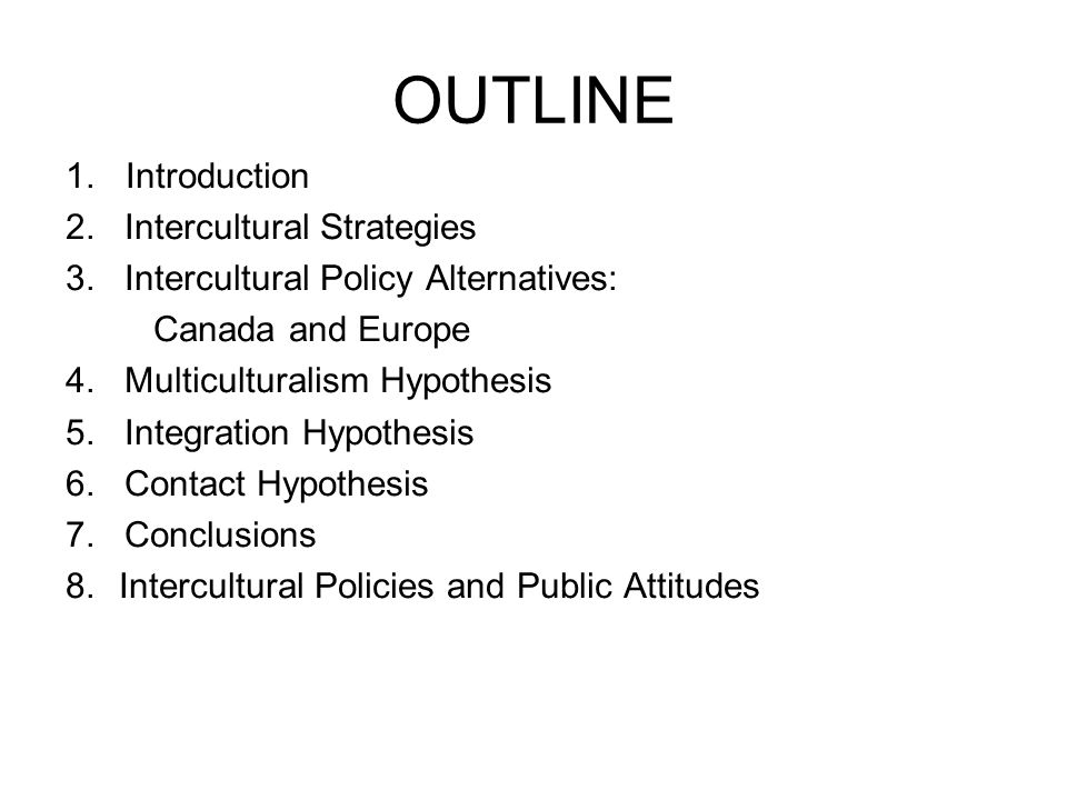 OUTLINE Introduction 2. Intercultural Strategies