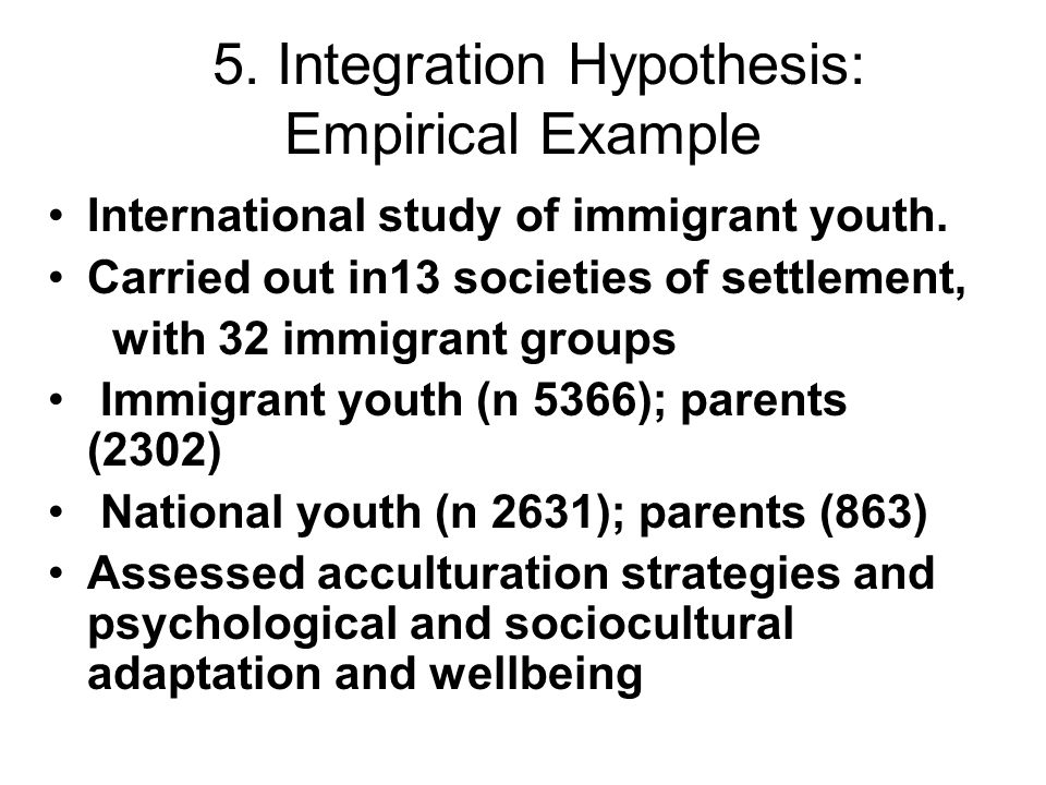 5. Integration Hypothesis: Empirical Example