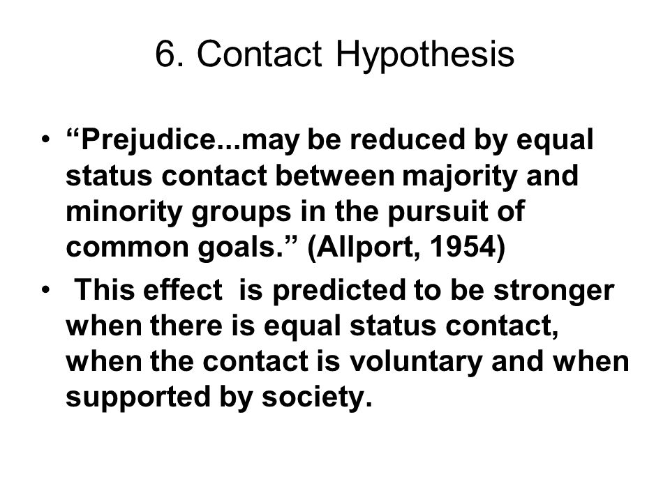 6. Contact Hypothesis
