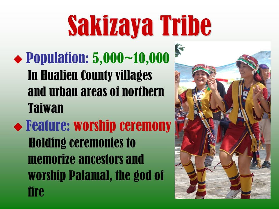 Sakizaya Tribe In Hualien County villages and urban areas of northern