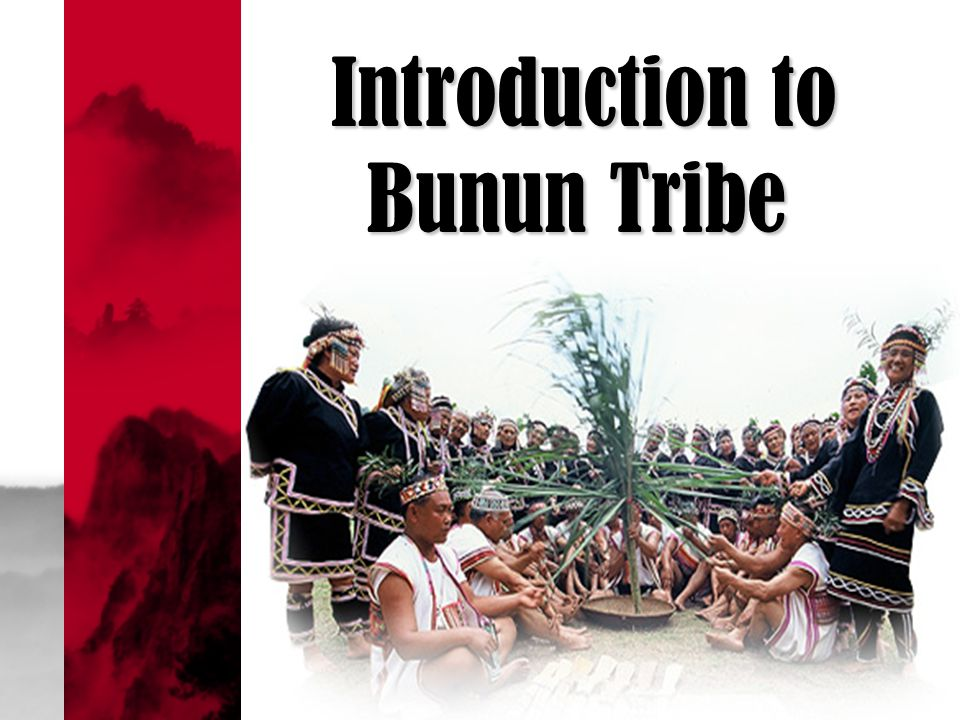 Introduction to Bunun Tribe