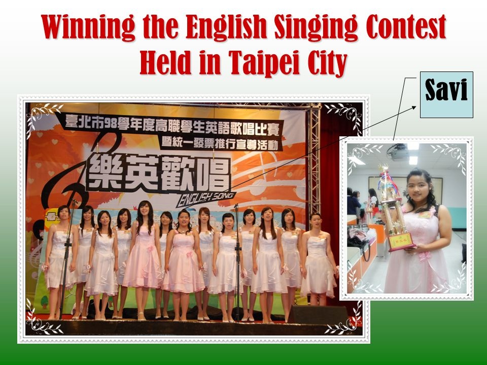 Winning the English Singing Contest Held in Taipei City