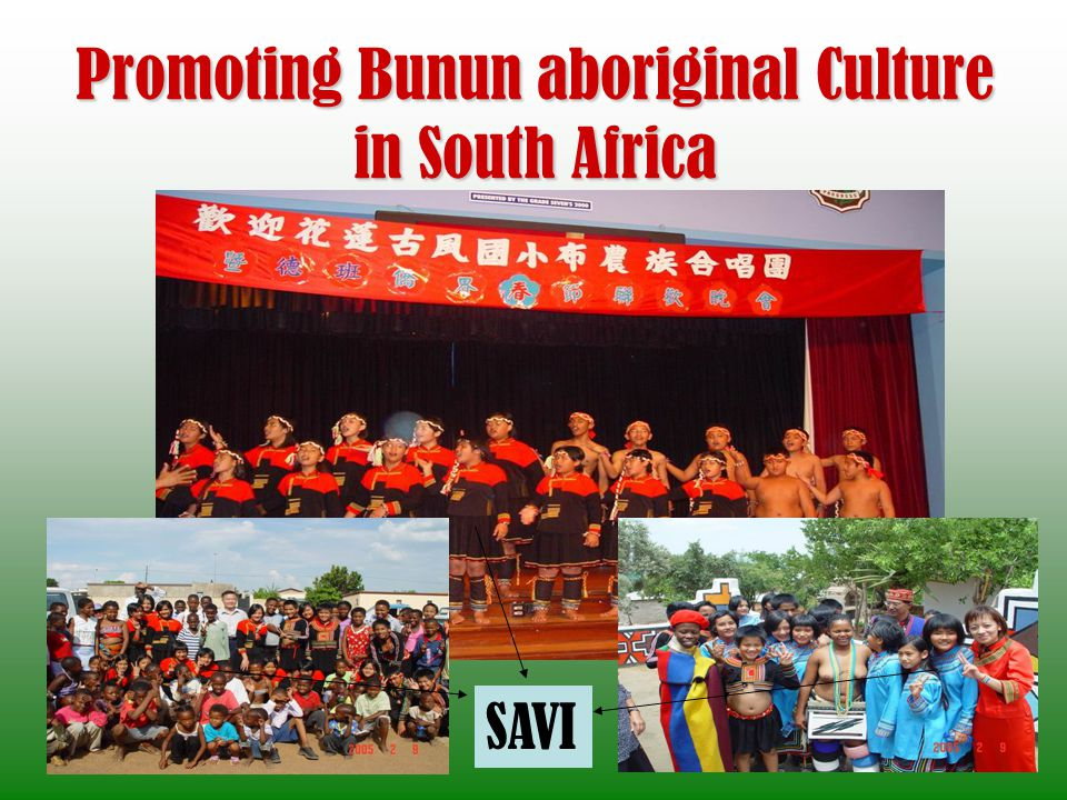 Promoting Bunun aboriginal Culture in South Africa