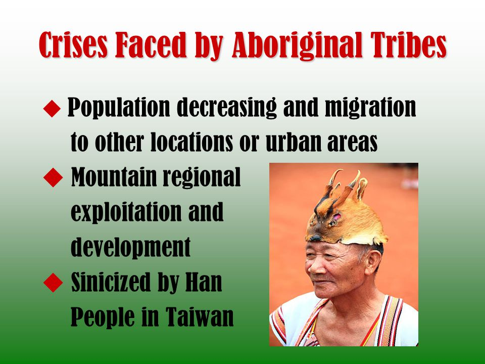 Crises Faced by Aboriginal Tribes