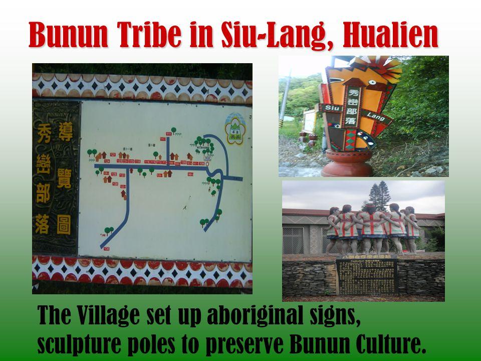 Bunun Tribe in Siu-Lang, Hualien