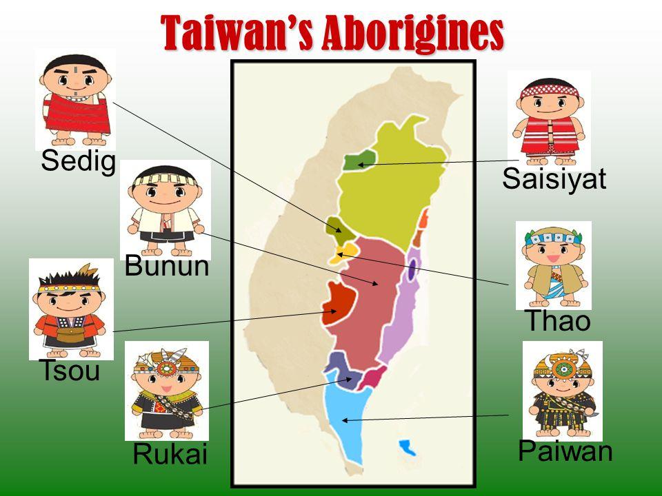 Taiwan's Aborigines Sedig Saisiyat Bunun Thao Tsou Rukai Paiwan