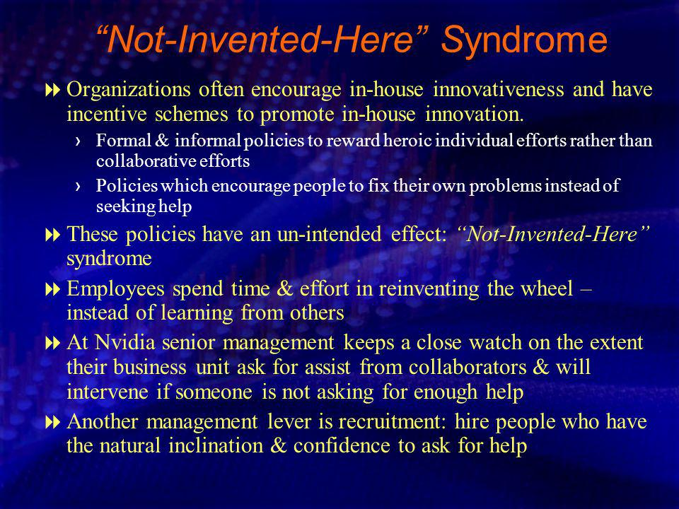 Not-Invented-Here Syndrome