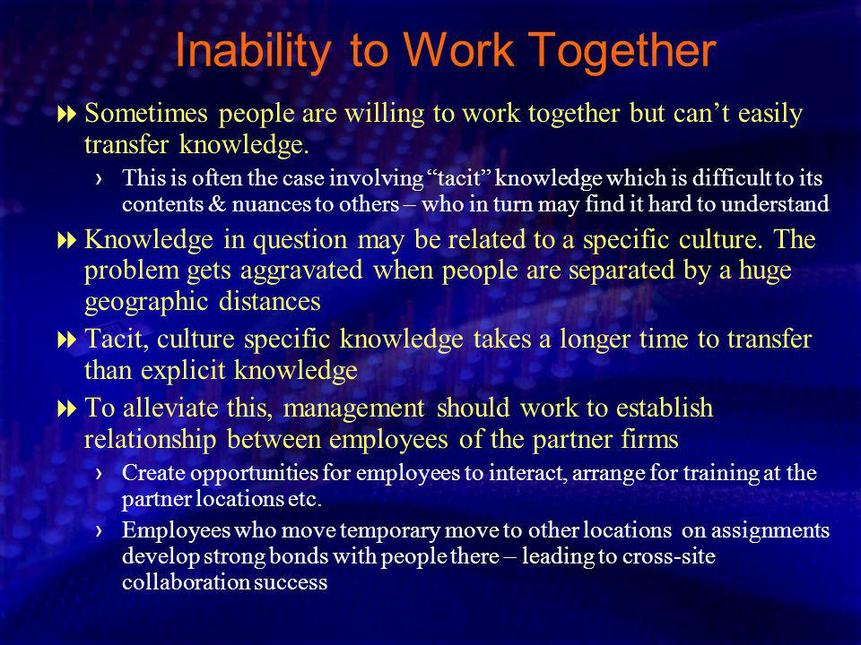 Inability to Work Together