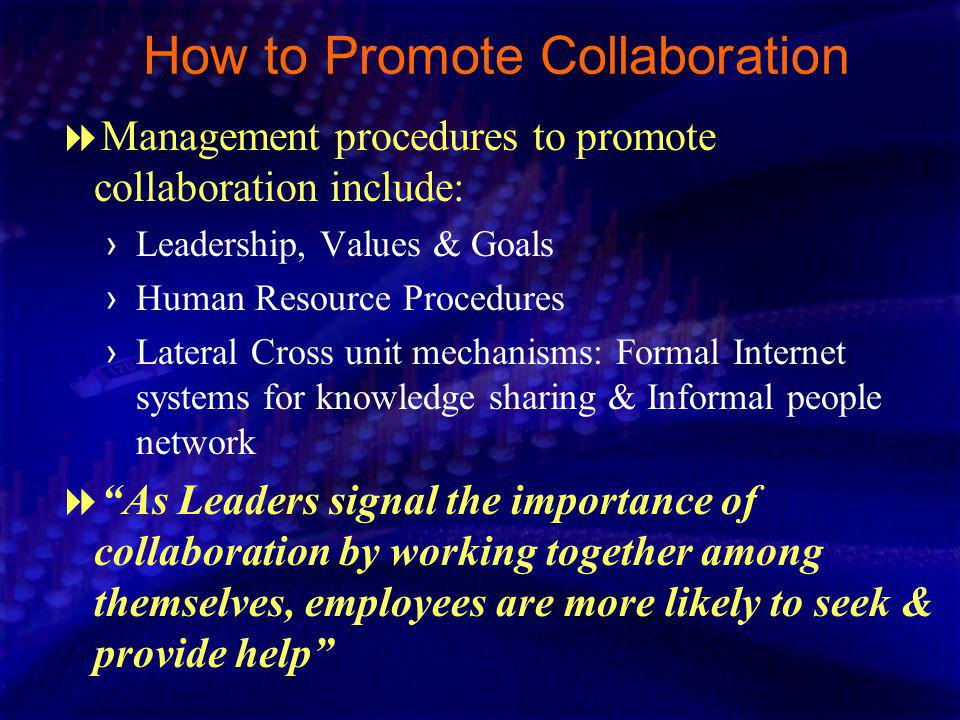 How to Promote Collaboration