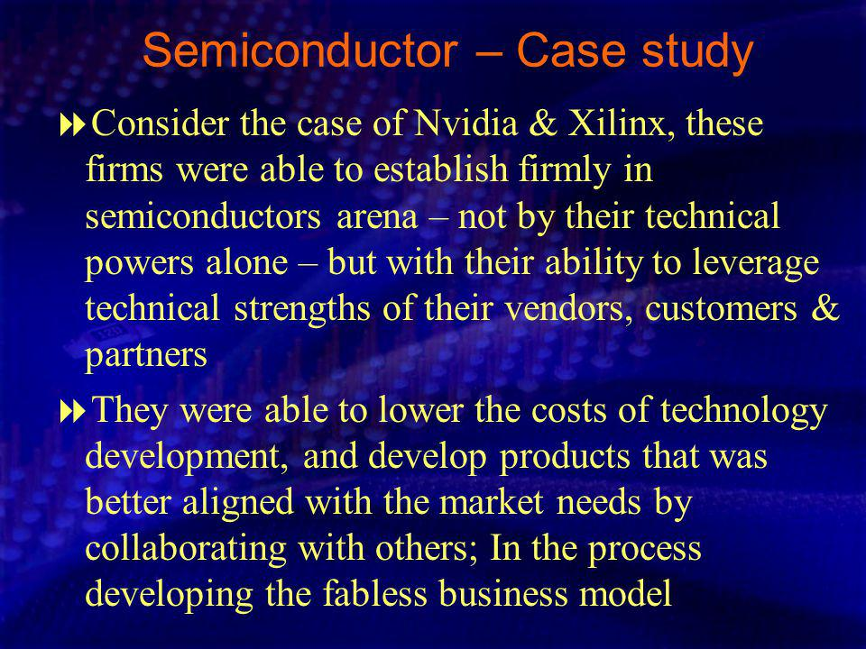 Semiconductor – Case study