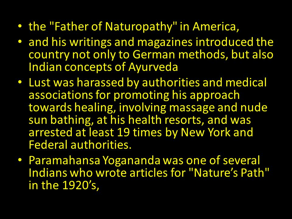 the Father of Naturopathy in America,
