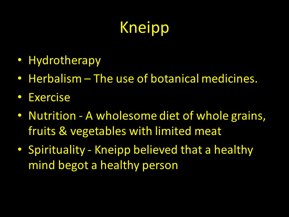Kneipp Hydrotherapy Herbalism – The use of botanical medicines.