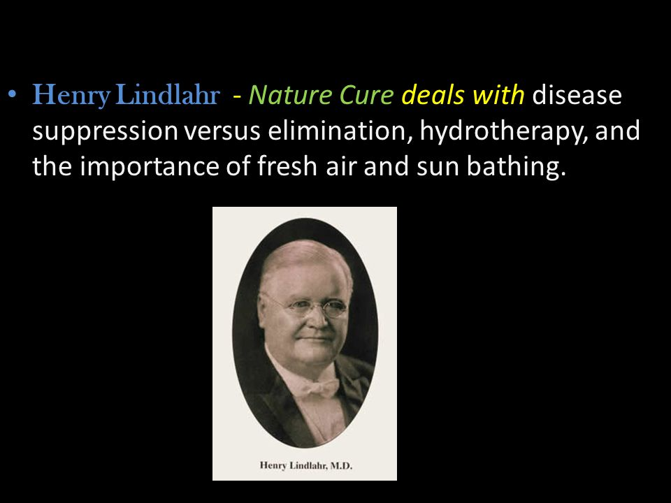 Henry Lindlahr - Nature Cure deals with disease suppression versus elimination, hydrotherapy, and the importance of fresh air and sun bathing.