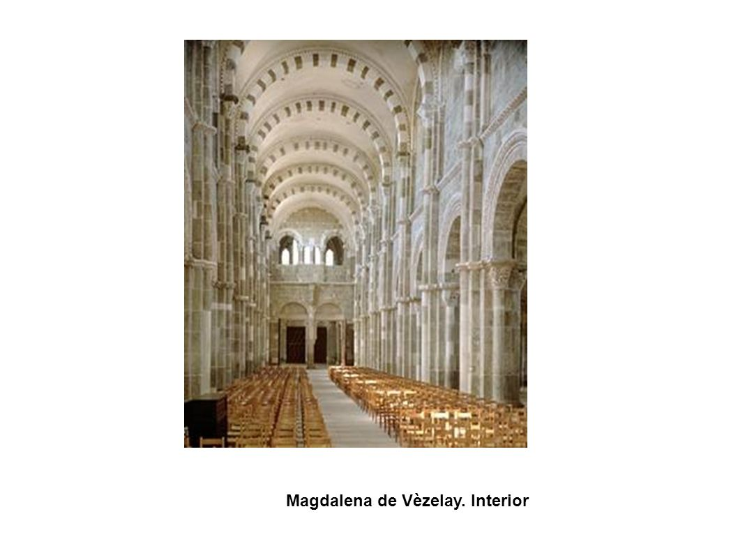 Magdalena de Vèzelay. Interior
