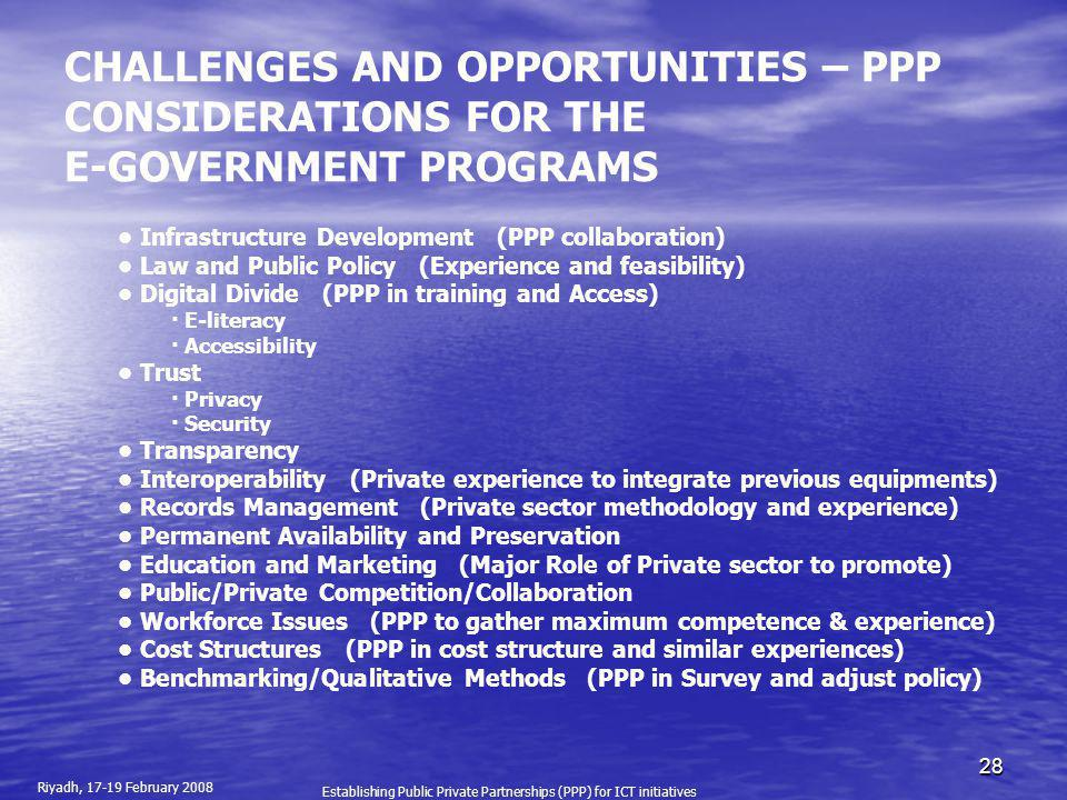 CHALLENGES AND OPPORTUNITIES – PPP CONSIDERATIONS FOR THE E-GOVERNMENT PROGRAMS