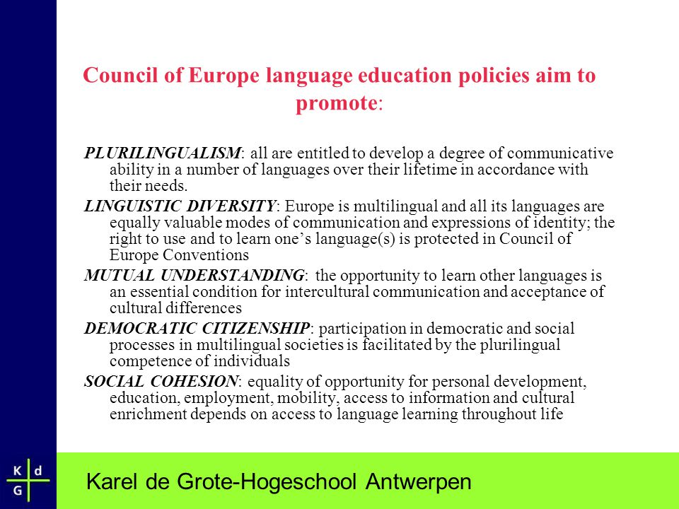 Council of Europe language education policies aim to promote: