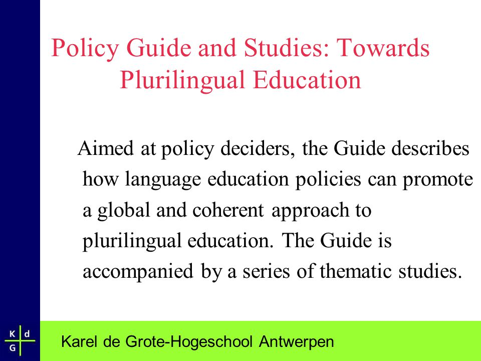 Policy Guide and Studies: Towards Plurilingual Education
