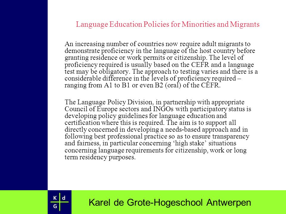 Language Education Policies for Minorities and Migrants