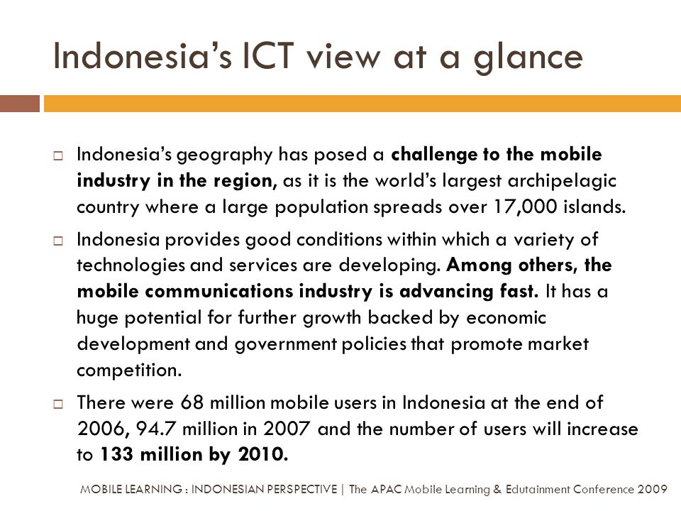 Indonesia's ICT view at a glance