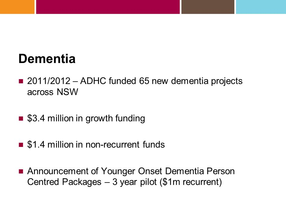 ADHC Dementia projects under DSF