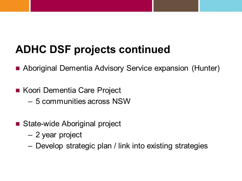 ADHC DSF projects continued