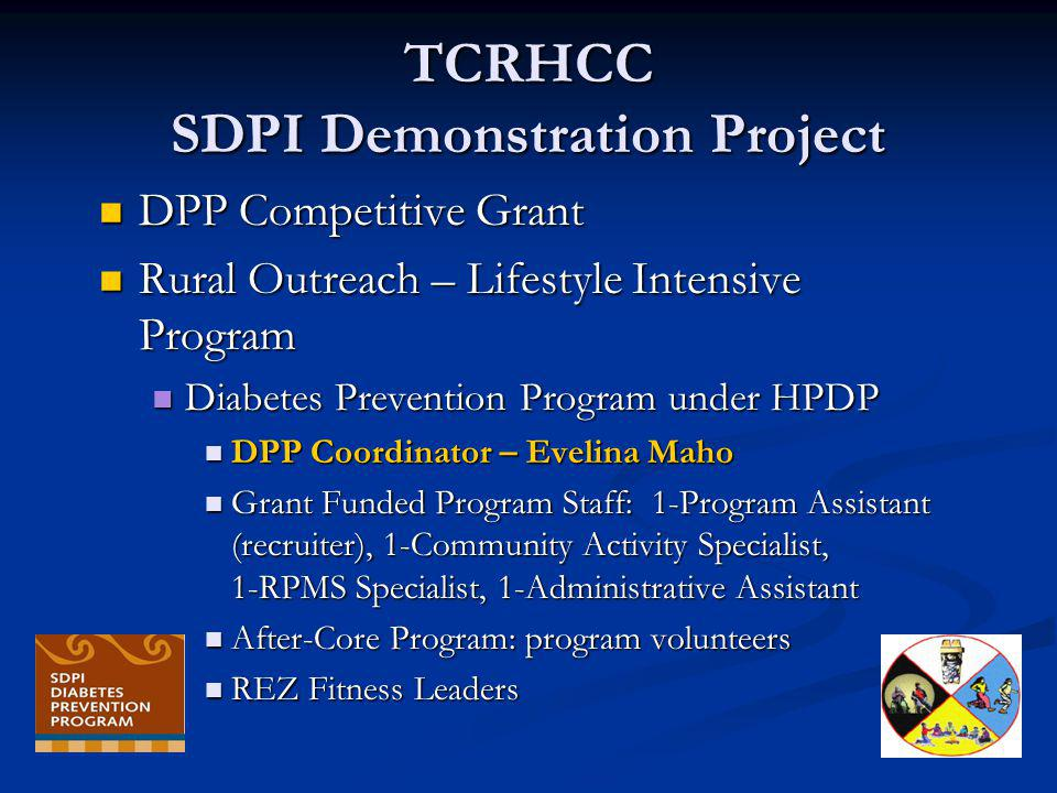 TCRHCC SDPI Demonstration Project