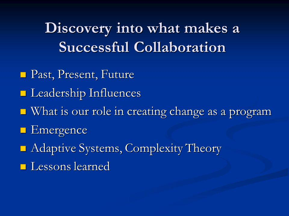 Discovery into what makes a Successful Collaboration