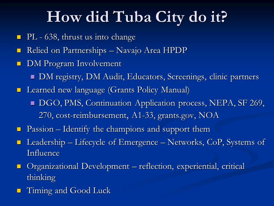 How did Tuba City do it PL - 638, thrust us into change
