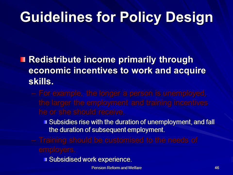 Guidelines for Policy Design