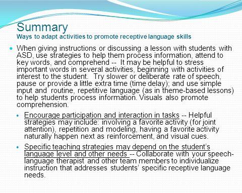 Summary Ways to adapt activities to promote receptive language skills