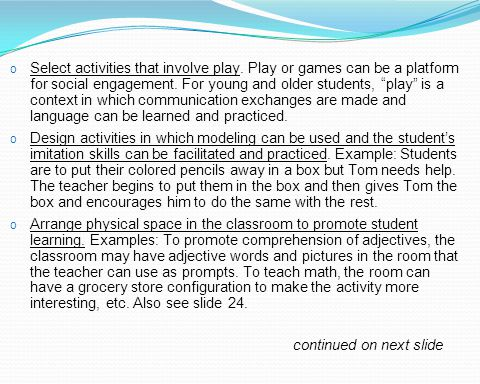 Select activities that involve play