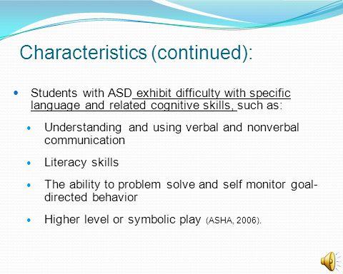 Characteristics (continued):