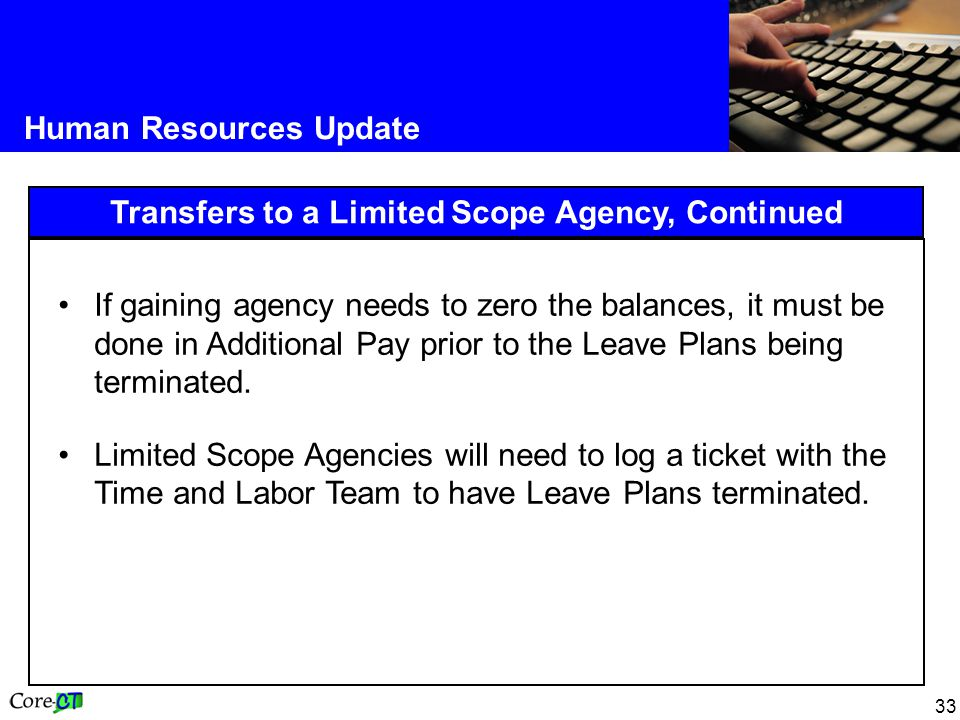 Transfers to a Limited Scope Agency, Continued
