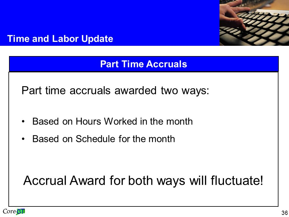 Accrual Award for both ways will fluctuate!
