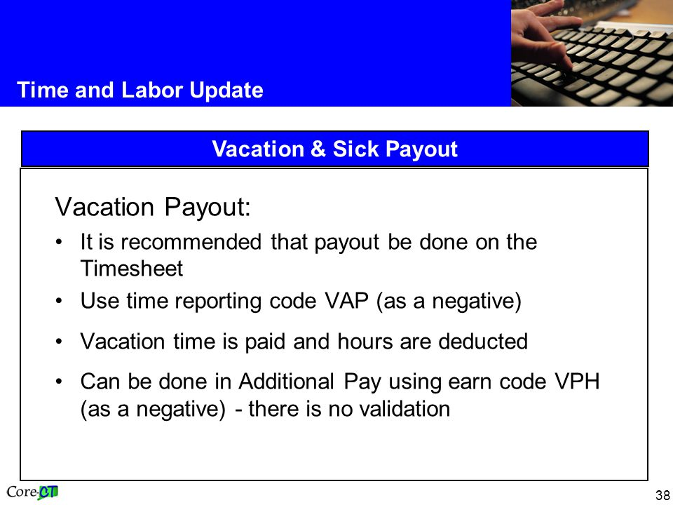 Vacation Payout: Time and Labor Update Vacation & Sick Payout