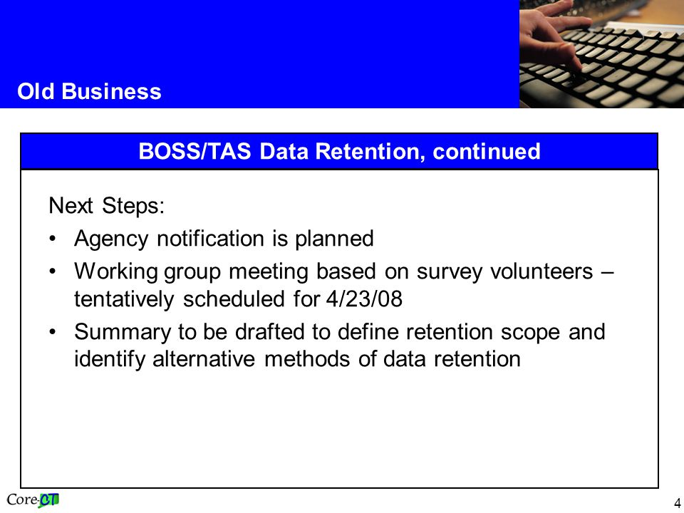 BOSS/TAS Data Retention, continued