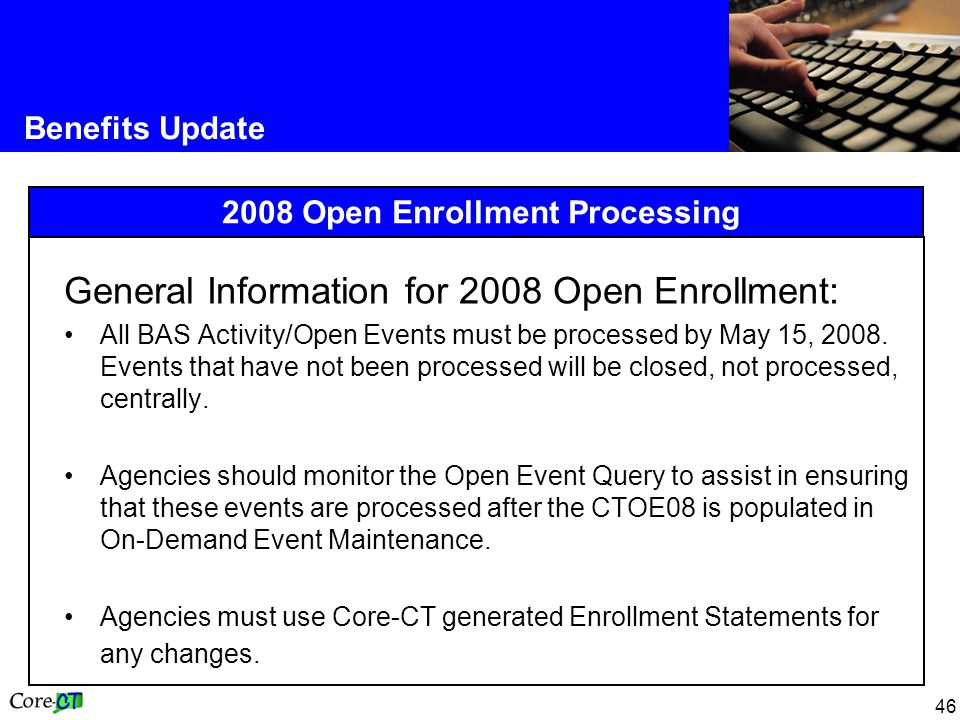 2008 Open Enrollment Processing