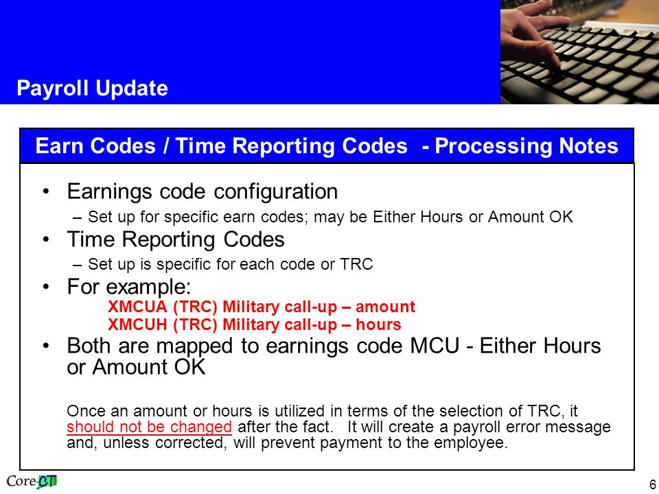 Earn Codes / Time Reporting Codes - Processing Notes