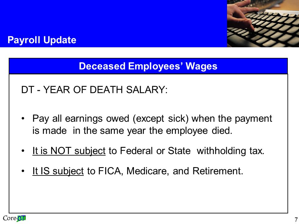 Deceased Employees' Wages