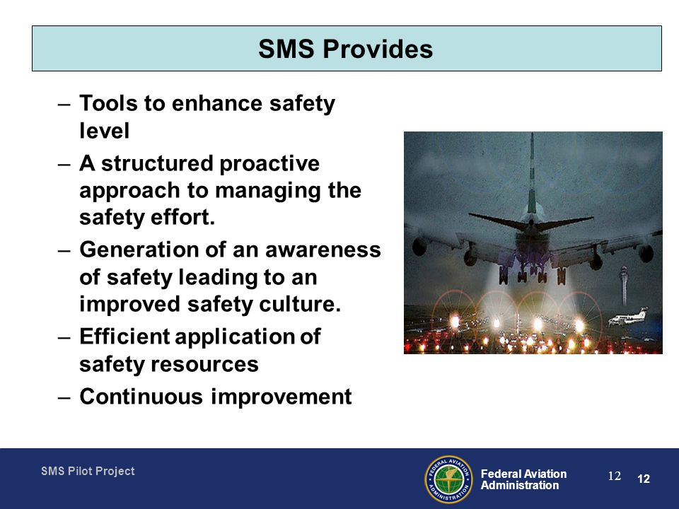 SMS Provides Tools to enhance safety level