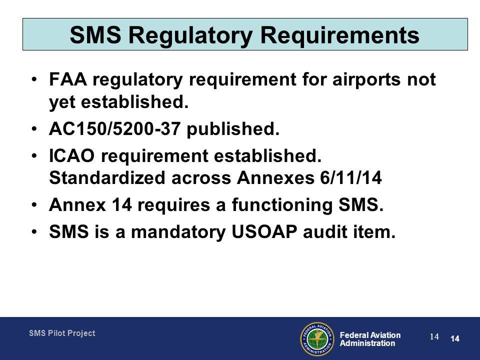 SMS Regulatory Requirements