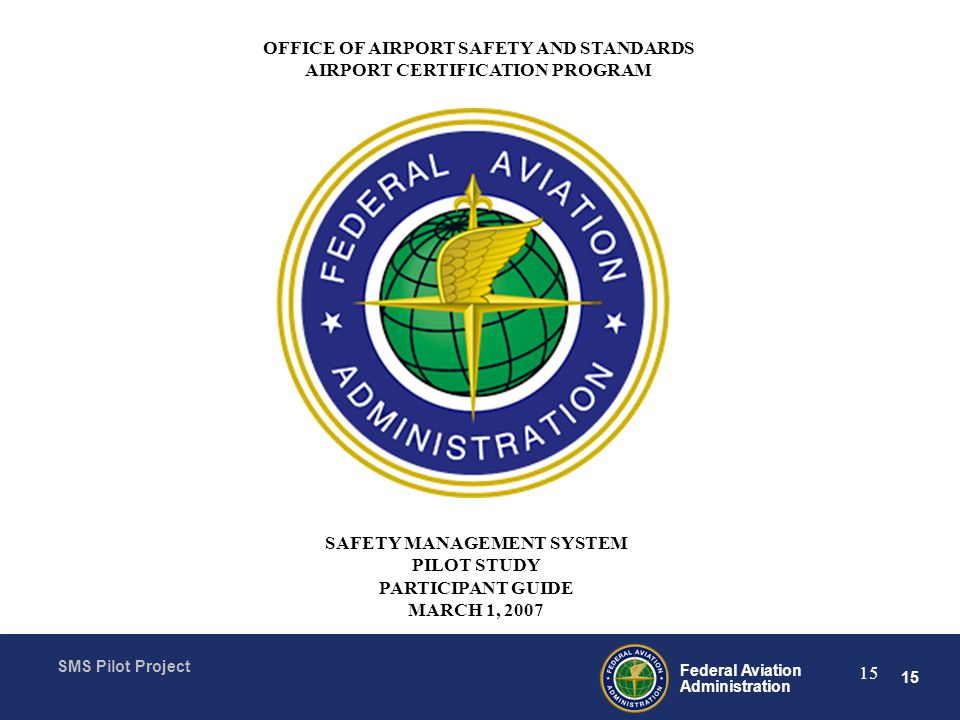 OFFICE OF AIRPORT SAFETY AND STANDARDS AIRPORT CERTIFICATION PROGRAM