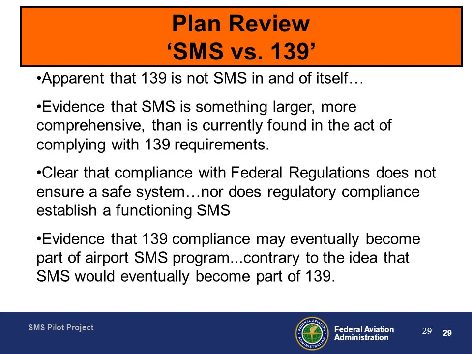 Plan Review 'SMS vs. 139' Apparent that 139 is not SMS in and of itself…